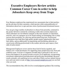 Executive Employers Review articles Common Career Cons in order to help Jobseekers Keep away from Traps Exec Business employers has experienced rave assessm. http://slidehot.com/resources/executive-employers-1.63798/