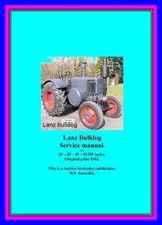 8 best australian lanz tractor manuals images on pinterest in 2018 rh pinterest com 6850 John Deere Service Manual Change Blades John Deere