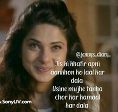 Maya Quotes, Sad Love Quotes, Romantic Quotes, Best Quotes, Life Quotes, Jennifer Winget Beyhadh, Broken Soul, Mixed Emotions, Heart Touching Shayari