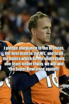 Peyton's Pledge allegiance to the Bronco's. Once a Bronco,  always a Bronco  !