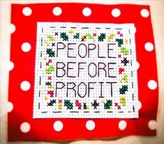 People before profit. Mini protest banner. Crossstitch. Subversive cross stitch. Craftivism.