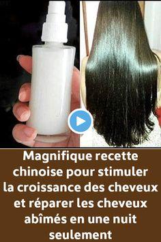 Magnifique recette chinoise pour stimuler la croissance des cheveux et réparer ...