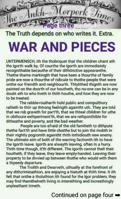 The Ankh-Morpork Times. The Truth depends on who writes it. Extra. WAR AND PIECES. page three. by David Green.