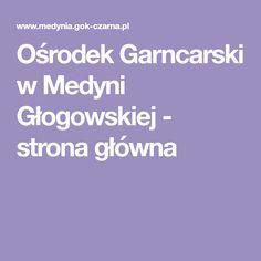 Ośrodek Garncarski w Medyni Głogowskiej - strona główna