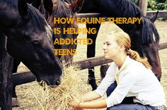 How Is Equine Therapy Used To Greatly Help Addicted Teens?