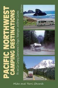Pacific Northwest Camping Destinations - RV and Car Camping Destinations in Oregon, Washington, and British Columbia