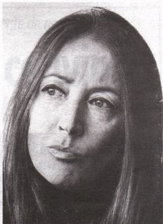 Famous Italians ~ Oriana Fallaci... one of the most explosive ladies ever! (Italian journalist and writer)jn