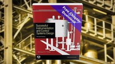 The second edition of ISA's book, Successful Instrumentation and Control System, offers a roadmap to understanding the design process, the elements of a successful project, the specific issues to address in a well-designed instrumentation and control system, and the engineering products that enable practical design and successful maintenance. Download a sample chapter from the book…