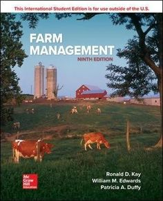 Description: This text is developed for the first course in Farm Management, typically taken by a junior/senior level student. Designed to introduce students to the key concepts on how to effectively manage a farm business, the eighth edition provides students with the basic information needed to measure management performance, financial progress, and the financial condition of the farm business.