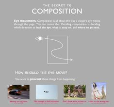 "The Secret to Composition  ""Exasperated by composition tutorials that go on about the rule of thirds but don't explain why it works (or even that much detail how to use it), I decided to make my own.    This should be applicable to both painters and photographers, with occasional tips for one or the other in particular.     A really great tutorial!"