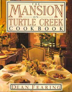 The Mansion on Turtle Creek Cookbook - Dallas, Texas restaurant