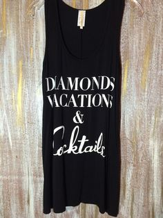 The Bling Box - Diamonds Vacations and Cocktails Tank Top, $29.99 (http://www.theblingboxonline.com/diamonds-vacations-and-cocktails-tank-top/)