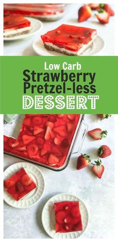 Low Carb Strawberry Pretzel!!! - Low Recipe