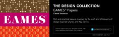 Eames Papers by Neenah.  Rich and practical papers, inspired by the work and philosophy of design legends Charles and Ray Eames. http://www.neenahpaper.com/FinePaper/EAMESPaperCollection