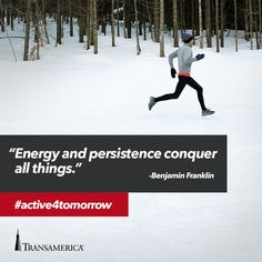 Energy and persistence conquer all things.