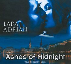 Ashes of Midnight (Midnight Breed #6)  by Lara Adrian