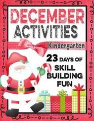 DECEMBER ACTIVITIES – KINDERGARTEN - No Prep Packet! ! Enter for your chance to win 1 of 3. DECEMBER ACTIVITIES – KINDERGARTEN - No Prep Packet! (52 pages) from RFTS PreK-Kindergarten on TeachersNotebook.com (Ends on on 11-24-2015) 46 Pages The December Activity Packet jam-packed with 23 days of activities to help keep the kiddos busy to Christmas. This packet offers enough holiday FUN to engage and challenge every child in your classroom. Skill building activities support Common Core Sta...
