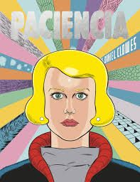 Read an Excerpt from 'Ghost World' Author Daniel Clowes' New Graphic Novel, 'Patience' Ghost World, Comic Shop, Books 2016, New Books, Good Books, Daniel Clowes, Beste Comics, Colour Story, Pulp