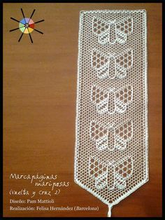 """Marcapáginas mariposas"", de la revista de bolillos Vuelta y Cruz Nº2. --- ""Butterfly bookmark"", from N.2 of Twist and Cross bobbin lace magazine."