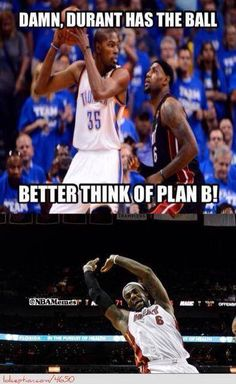 LeBron James Plan Against Kevin Durant! weheartokcthunder - Funny Sports - - LeBron James Plan Against Kevin Durant! weheartokcthunder The post LeBron James Plan Against Kevin Durant! weheartokcthunder appeared first on Gag Dad. Funny Nba Memes, Funny Basketball Memes, Nfl Memes, Basketball Quotes, Basketball Pictures, Kobe Memes, Basketball Motivation, Ironic Memes, Basketball Stuff