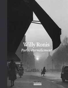 Paris, éternellement de Willy Ronis http://www.amazon.fr/dp/284230523X/ref=cm_sw_r_pi_dp_MsT9ub1NG7W0D
