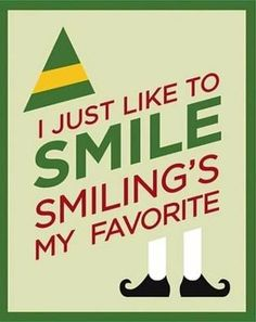 Elf is one of our favorite Christmas Movies and this has to be one of my favorite quotes from it!