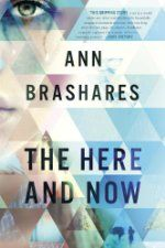 Today's Featured New Release is The Here and Now ($9.78 Kindle; $5.99 companion audiobook), by Ann Brashares [Delacorte Press / Random House...