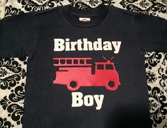 Birthday Boy firetruck fire engine Firefighter theme t-shirt / shirt for boy - any size from toddler to youth by Ilove2sparkle on Etsy https://www.etsy.com/listing/221400349/birthday-boy-firetruck-fire-engine