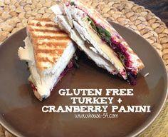 House 54: Gluten Free Thanksgiving Leftovers: Turkey + Cranberry Panini