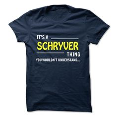 [Best tshirt name meaning] SCHRYVER  Discount Today  SCHRYVER  Tshirt Guys Lady Hodie  TAG YOUR FRIEND SHARE and Get Discount Today Order now before we SELL OUT  Camping administrators