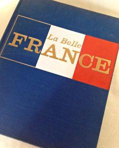 La Belle France Coffee Table Book- via BellaRosaAntiques.com   La Belle France Book, Coffee Table Book, French Coffee Table Book, French Cookbook, Provence France, Food ...