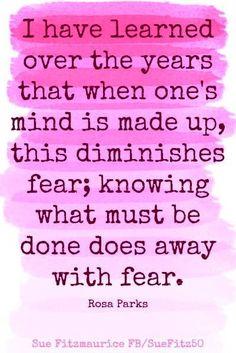 Diminish Fear quote via Sue Fitzmaurice at www.Facebook.com/SueFitz50