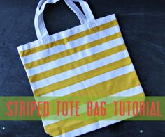 striped tote bag tutorial | Lazy Saturdays