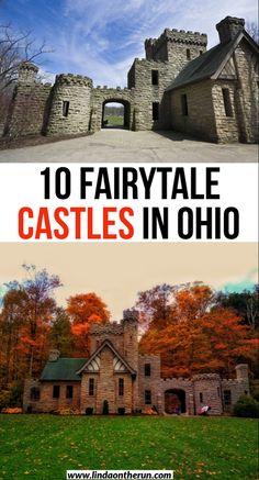 10 fairytale castles in ohio you must see| castles in Ohio| Ohio castles| Where to go to see castles in Ohio| #castles #ohio #usa