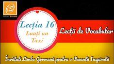 Lecția 16 - Luați un Taxi  - Lecții de Vocabular in Limba Germană - YouTube Chart, Youtube, Youtubers, Youtube Movies
