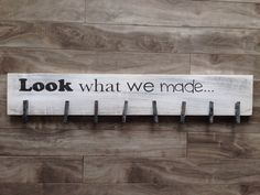 Look at what we made sign look what I made by CraftyPenguinBC