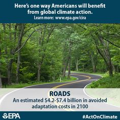 Roads are part of our daily lives, whether it's commuting to work or dropping the kids off at school. Climate change is projected to increase costs to maintain the current levels of service. If we #ActOnClimate, we could to prevent an estimated $4.2 - $7.4 billion in maintenance costs per year by 2100. http://www2.epa.gov/cira/climate-action-benefits-roads