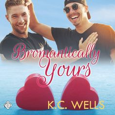 Bromantically Yours (Audio Review) | Gay Book Reviews