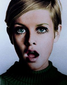 Twiggy , my obsession.