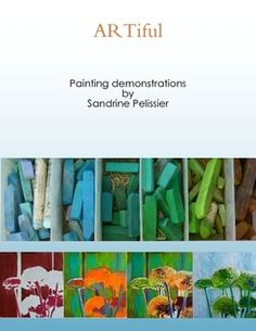 ARTiful : Painting demonstrations  2 years of step by step painting tutorials in one book or ebook.
