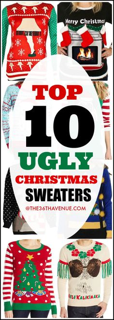 Top 10 Ugly Christmas Sweaters - Winter Fashion and Christmas Outfits won't be complete without the fabulous Ugly Christmas Sweater! You can pair them with jeans, leggings, or skirts for everyday wear or to rock any Christmas Party! You have to see them all... PIN IT now for later!