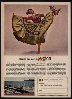 1964 Hearts Are Gay In MEXICO - Pretty Woman Dancer - Mexico Tourism VINTAGE AD | Collectibles, Advertising, Merchandise & Memorabilia | eBay!