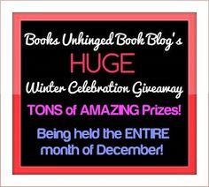 HUGE Winter Celebration Giveaway!!!  via Books Unhinged Book Blog :)  http://www.booksunhinged.com/2013/12/huge-winter-celebration-giveaway.html