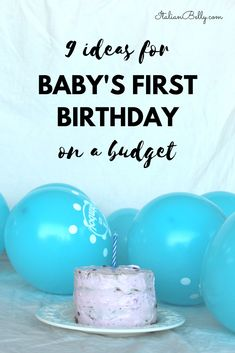 Ideas for making your baby's first birthday memorable and fun on a budget. Ideas on how to save on decor, tips on how to manage the preparation of food, decor and desserts. First Birthday Games, Baby Boy 1st Birthday Party, Birthday Ideas, Birthday Cake, Baby On A Budget, 1st Birthdays, Birthday Decorations, Party Themes, Party Ideas