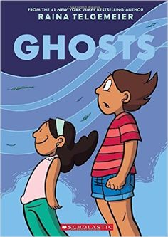 Ghosts / Raina TELGEMEIER - Catrina and her family are moving to the coast of Northern California because her little sister, Maya, is sick. Cat isn't happy about leaving her friends for Bahía de la Luna, but Maya has cystic fibrosis and will benefit from the cool, salty air that blows in from the sea. As the girls explore their new home, a neighbor lets them in on a secret: There are ghosts in Bahía de la Luna. Maya is determined to meet one, but Cat wants nothing to do with them.
