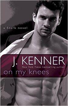 On My Knees | J. Kenner | Stark International #2 | June 23 | https://www.goodreads.com/book/show/23308148-on-my-knees | #romance #erotica