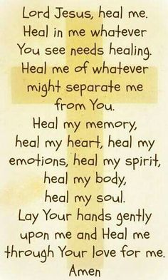 Lord I ask you to heal the sick. I Pray that all that don't know you will find you Lord before its too late. Speak to their heart sweet Lord. Thank you Jesus for all that you do for me. In Jesus name Amen! Prayer Scriptures, Faith Prayer, Prayer Quotes, Faith In God, Spiritual Quotes, Faith Quotes, Bible Quotes, Bible Verses, Healing Scriptures