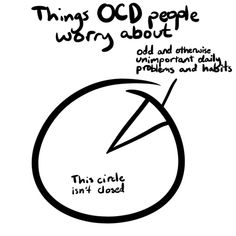 Something that would be seemingly trivial to a normal person, can destroy your entire day. | 22 Things Only People With OCD Will Understand