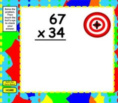 This Smart Board file contains four self-checking games for solving multi-digit multiplication problems, multiplication word problems, extended multiplication, and estimating with multiplication. (Common Core Aligned: 4.OA.2, 4.OA.3, 4.NBT.1, 4.NBT.5)