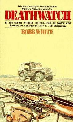 """1973 WINNER FOR BEST JUVENILE NOVEL: """"Deathwatch""""  ***  Robb White"""